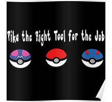 Pika the Right Tool for the Job (White) Poster
