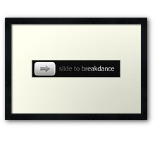 Slide to Breakdance Framed Print