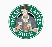 These Lattes Suck Womens Fitted T-Shirt