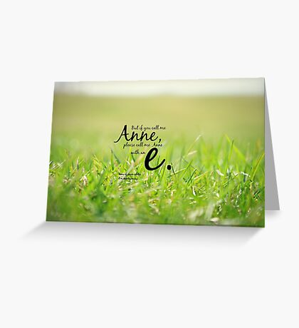 Anne with an E Greeting Card
