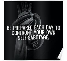 Confront Your Own Self-Sabatage Poster
