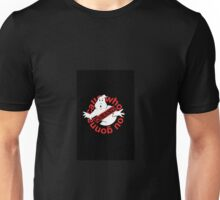 Who you gonna call? - Ghostbusters Unisex T-Shirt