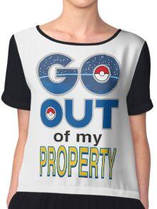(POKÉMON) GO OUT OF MY PROPERTY! Chiffon Top