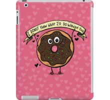 I DONUT Know What I'd Do Without You iPad Case/Skin