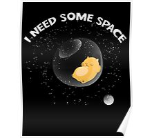 Hamster I Need Some Space Poster