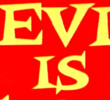 The Devil is Gay (funny) Sticker