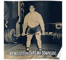 Being Strong Has No Downside Poster