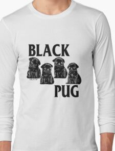 black pug Long Sleeve T-Shirt