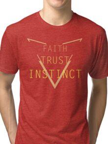 Faith Trust Instinct - Pokemon GO Tri-blend T-Shirt