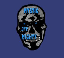 Mystic Are Mighty Unisex T-Shirt