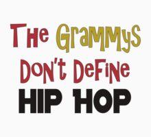 The Grammys Don't Define Hip Hop by CZARjosh