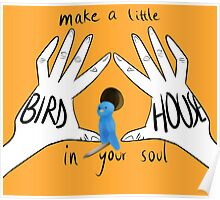birdhouse in your soul Poster