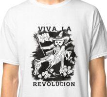 Viva la Revolucion  Classic T-Shirt