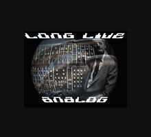 Long Live Analog, For the Love of Bob Moog. Unisex T-Shirt