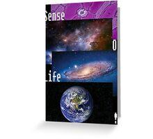Sense Of Life! (White) Greeting Card