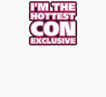 I'm The Hottest Con Exclusive Women's Relaxed Fit T-Shirt