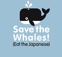 Save The Whale - Eat The Japanese Unisex T-Shirt