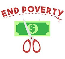 End Poverty Photographic Print