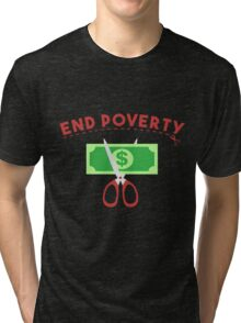End Poverty Tri-blend T-Shirt