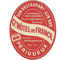 Hotel de France in Perigeux  Photographic Print