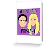Leonard & Penny 'Poptart' Greeting Card