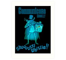 Ghost Whistle!  Art Print