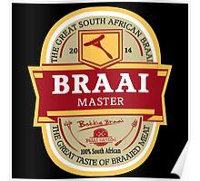 Braai Master - South African thing Poster