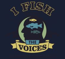 I Fish Because The Voices In My Head Tell Me To - Fishing T shirt One Piece - Long Sleeve