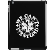 Wear Can You Fix Stupid iPad Case/Skin