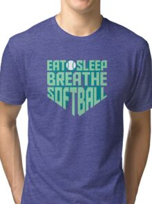 Eat. Sleep. Breathe. Softball. - Sports T shirt Tri-blend T-Shirt