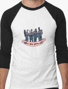 Who you gonna call?- banner Men's Baseball ¾ T-Shirt