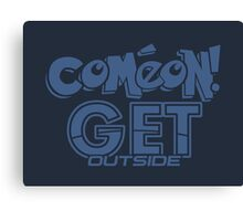 Come On! Canvas Print