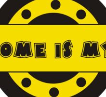 My home is my car Sticker
