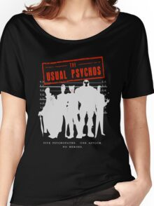 The Usual Psychos Women's Relaxed Fit T-Shirt