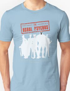 The Usual Psychos T-Shirt