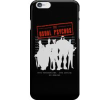 The Usual Psychos iPhone Case/Skin
