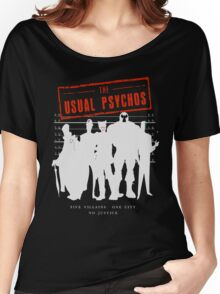 The Usual Psychos (Variant) Women's Relaxed Fit T-Shirt