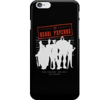 The Usual Psychos (Variant) iPhone Case/Skin