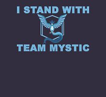 I Stand With Team Mystic Unisex T-Shirt