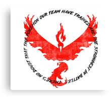 Team Valor Trained to be the Strongest Canvas Print