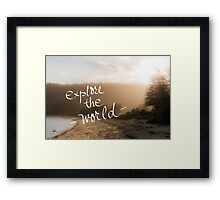 Explore The World message Framed Print