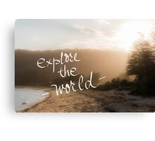 Explore The World message Canvas Print