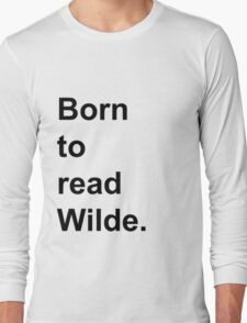 Born to Read Wilde Long Sleeve T-Shirt