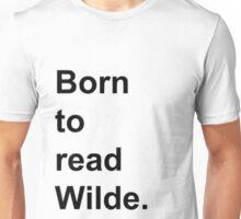 Born to Read Wilde Unisex T-Shirt
