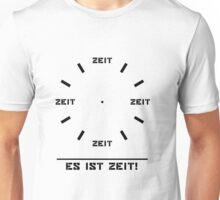 Es ist Zeit Unisex T-Shirt