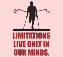 Limitations Live Only In Our Minds - Corporate Start-Up Quotes Kids Tee