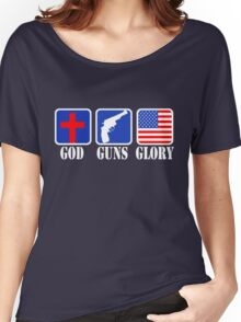 GOD GUNS GLORY Women's Relaxed Fit T-Shirt