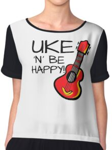 Uke 'n' be happy! Chiffon Top