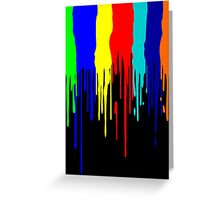 Let the Paint Drip Greeting Card