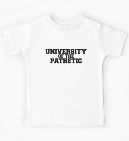 University of the Pathetic Kids Clothes